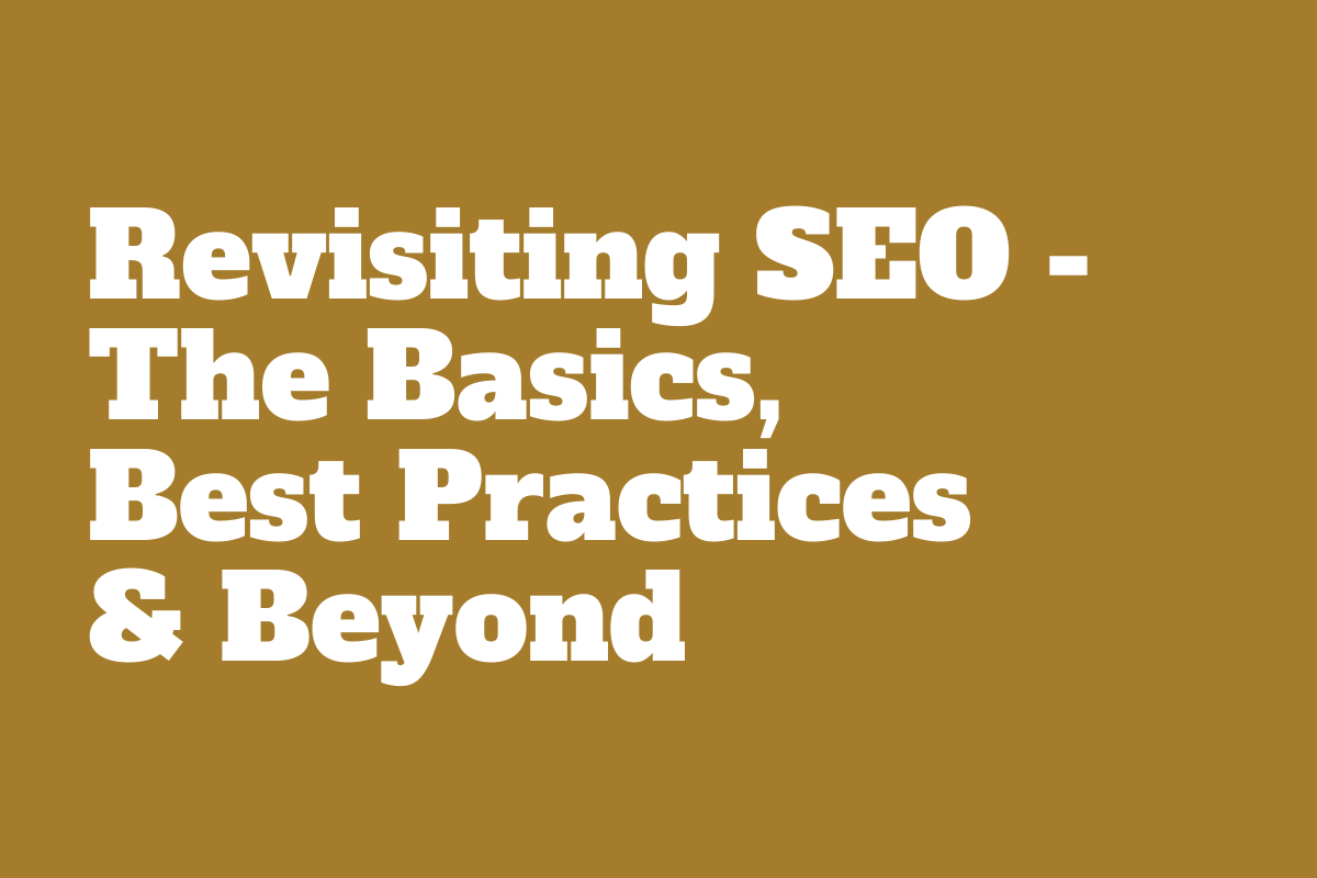 SEO basics and best practices for brand buildings